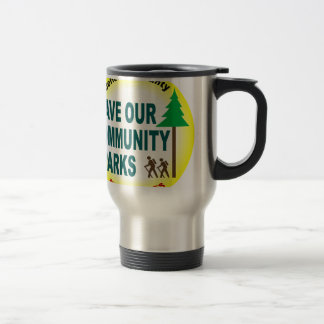 Save Our Community Parks 15 Oz Stainless Steel Travel Mug