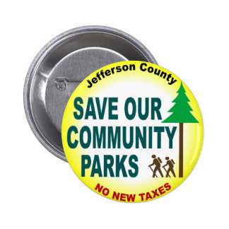 Save Our Community Parks 2 Inch Round Button