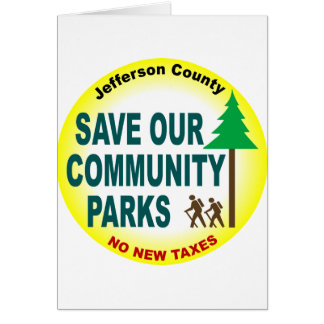 Save Our Community Parks Greeting Card
