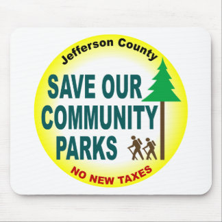Save Our Community Parks Mouse Pad