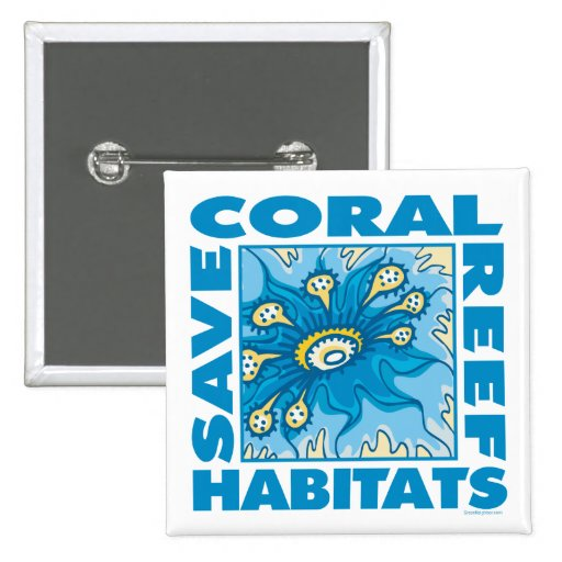 Save Our Coral Reefs Buttons