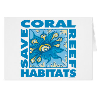 Save Our Coral Reefs Card
