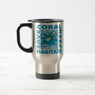 Save Our Coral Reefs Travel Mug