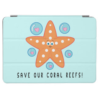 Save our Coral Reefs with Starfish iPad Air Cover