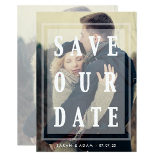 Save Our Date Overlay | Save the Date Photo Card