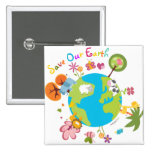 Save Our Earth Badge 2 Inch Square Button