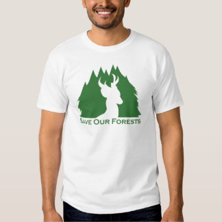 Save Our Forests T Shirt