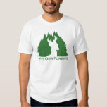 Save Our Forests Tee Shirts