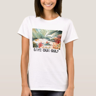 SAVE OUR GULF T-Shirt