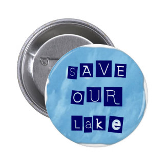 Save Our Lake in Blue Inverted Block letters 2 Inch Round Button