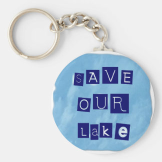 Save Our Lake in Blue Inverted Block letters Basic Round Button Keychain