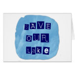 Save Our Lake in Blue Inverted Block letters Greeting Cards