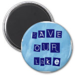 Save Our Lake in Blue Inverted Block letters Magnets