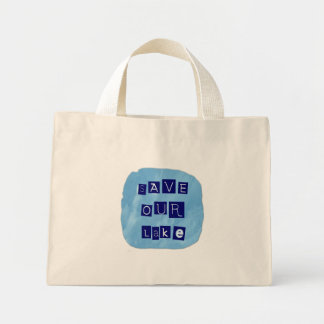 Save Our Lake in Blue Inverted Block letters Mini Tote Bag