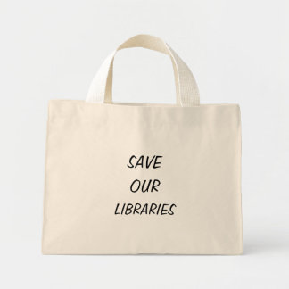 SAVE OUR LIBRARIES MINI TOTE BAG