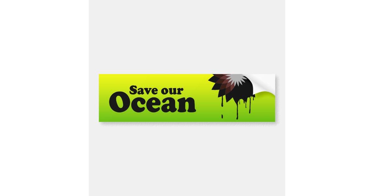 SAVE OUR OCEAN BUMPER STICKER | Zazzle
