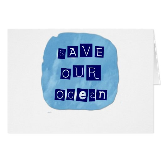 Save Our Ocean Watery Blue Background Greeting Card