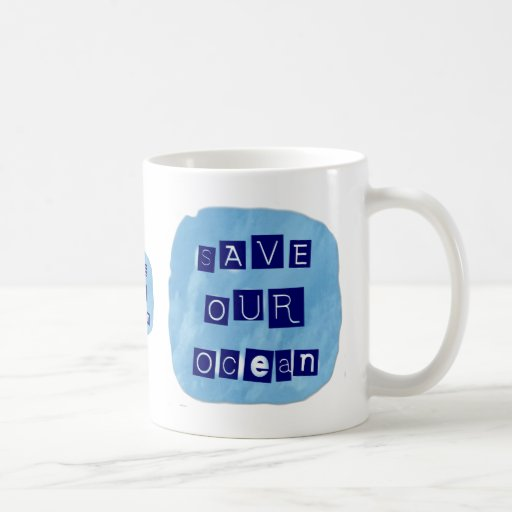 Save Our Ocean Watery Blue Background Classic White Coffee Mug