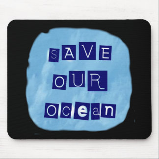 Save Our Ocean Watery Blue Background Mousepad