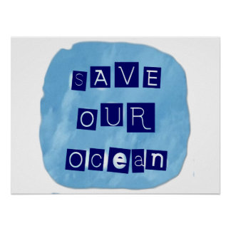 Save Our Ocean Watery Blue Background Poster