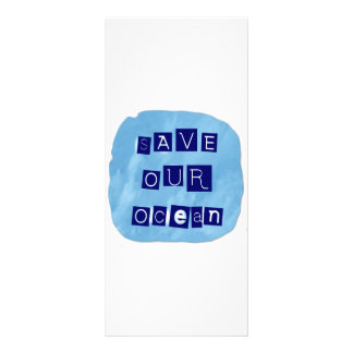 Save Our Ocean Watery Blue Background Rack Card