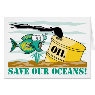 Save Our Oceans! Greeting Card