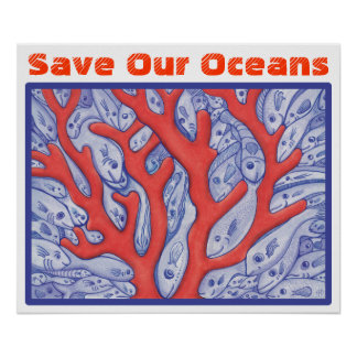 Save Our Oceans Happy Fish and Coral Poster