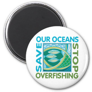 Save Our Oceans - Stop Overfishing 2 Inch Round Magnet