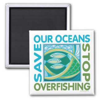 Save Our Oceans - Stop Overfishing 2 Inch Square Magnet
