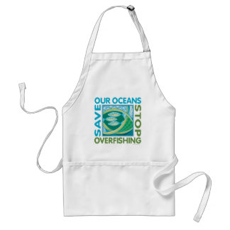 Save Our Oceans - Stop Overfishing Adult Apron