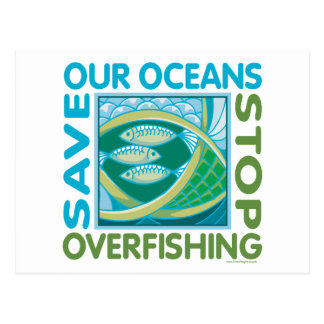 Save Our Oceans - Stop Overfishing Postcard