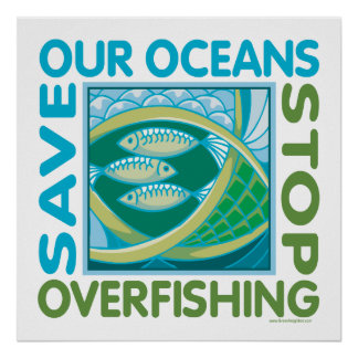 Save Our Oceans - Stop Overfishing Print