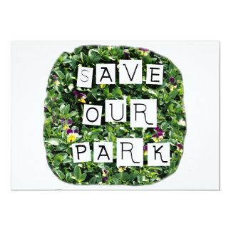 Save Our Park! White block inverted text on flower 5x7 Paper Invitation Card