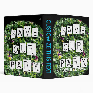 Save Our Park! White block inverted text on flower Binder