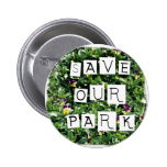 Save Our Park! White block inverted text on flower Pinback Button