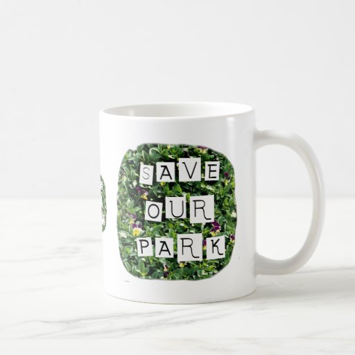 Save Our Park! White block inverted text on flower Classic White Coffee Mug