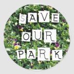 Save Our Park! White block inverted text on flower Round Sticker