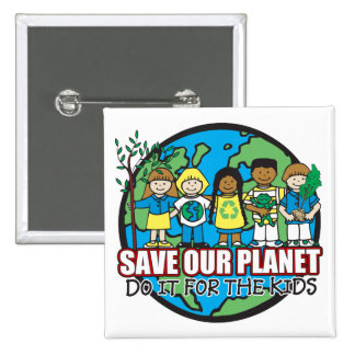 Save Our Planet 2 Inch Square Button