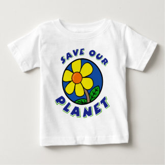Save Our Planet Baby Baby T-Shirt