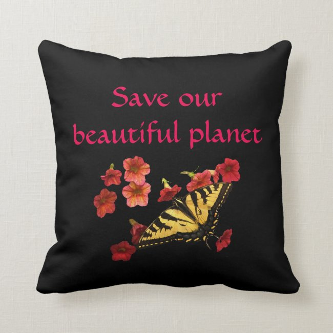 Save Our Planet Butterfly Flowers Red Black Pillow