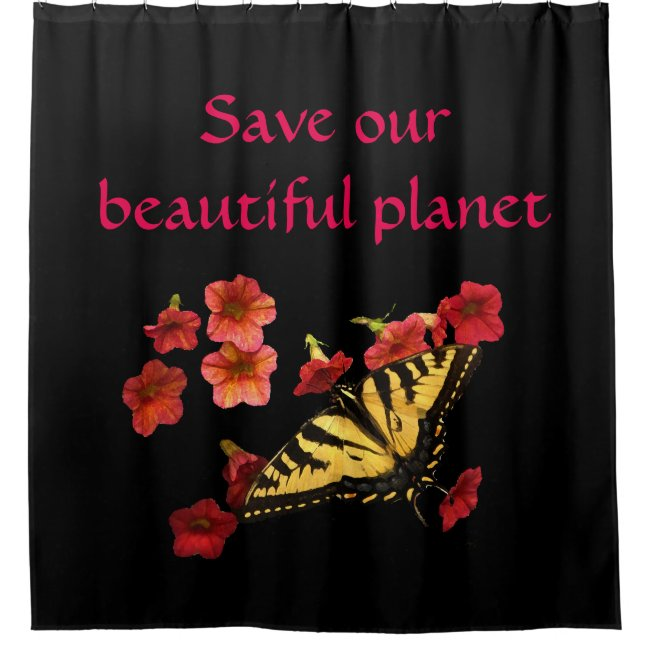 Save Our Planet Butterfly Flowers Shower Curtain
