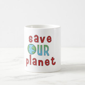 Save Our Planet *Mug* Classic White Coffee Mug