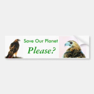 Save Our Planet, Please? Falcom bumper sticker Car Bumper Sticker