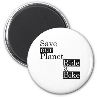 Save our planet, ride a bike magnet
