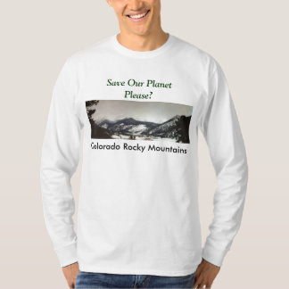 Save Our Planet series Colorado Rocky Mt. shirt