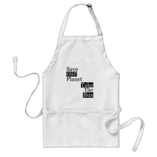 Save our Planet, take a bus Adult Apron