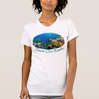 Save Our Reefs Women's T Shirt
