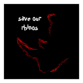 Save our Rhinos Poster
