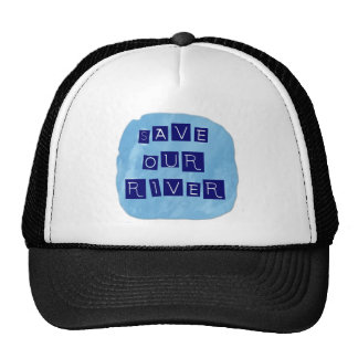 Save our River Blue text on blue background Trucker Hat