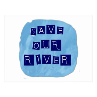 Save our River Blue text on blue background Post Cards
